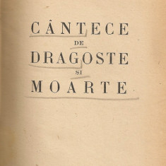 Adrian Maniu - Cantece de dragoste si moarte - 1935 - Carte veche