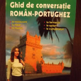 GHID DE CONVERSATIE ROMAN-PORTUGHEZ - AURELIA MERLAN - NOU