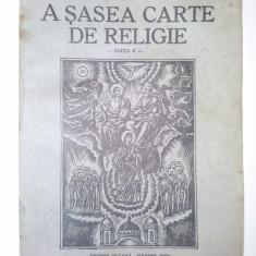 A SASEA CARTE DE RELIGIE - Ed. a II-a de Preotul Dumitru Calugar 1943 - Sibiu - Carti bisericesti
