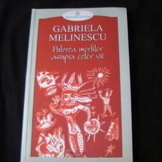 PUTEREA MORTILOR ASUPRA CELOR VII-GABRIELE MELINESCU-, Polirom