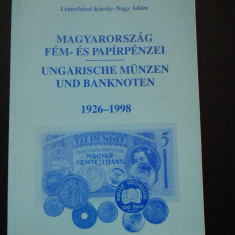 Monede si bancnote unguresti 1926 - 1998 (limba maghiara)