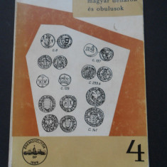 Catalog Denar si oboli unguresti fara an 1308 - 1502 - Pohl Artur (limba maghiara)