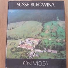 DULCE BUCOVINA- ION MICLEA- ALBUM IN LIMBA GERMANA- CARTONATA, SUPRACOPERTA - Hobby Ghid de calatorie