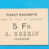 Bancnota Straine - Ticket - Escompté pour la vente au comptant À. Guérin VENDRESSE 5 Francs