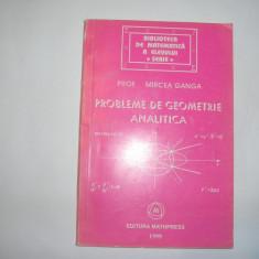 MIRCEA GANGA PROBLEME DE GEOMETRIE ANALITICA, rf10/2 - Culegere Matematica