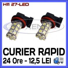 BEC AUTO LED LEDURI H11 27-SMD LUMINI DE ZI (DRL) FAZA LUNGA (FLASH) PROIECTOARE - Led auto ZDM, Universal