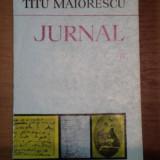 JURNAL-TITU MAIORESCU VOL II,BUCURESTI 1978