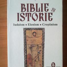 Carte religioasa - W Biblie si istorie - Iudaism. Elenism.Crestinism - Marie - Francoise Baslez