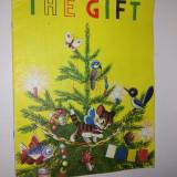 The Gift - Carte pentru copii in limba engleza cu ilustratii color - anii '70 - Carte educativa