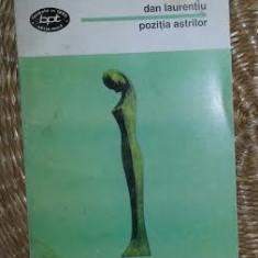 Pozitia astrilor : poezii / Dan Laurentiu BPT 1451 - Carte poezie