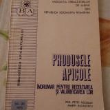PRODUSE APICOLE INDRUMAR PENTRU RECOLTAREA SI VALORIFICAREA LOR, RADULESCU