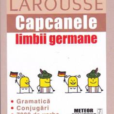 LAROUSSE CAPCANELE LIMBII GERMANE - Curs Limba Germana