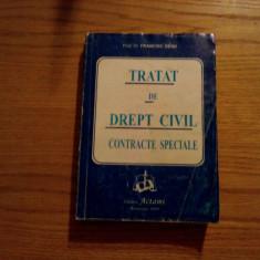 TRATAT DE DREPT CIVIL * CONTRACTE SPECIALE- Francisk Deak - 1999, 624 p. - Carte Drept civil