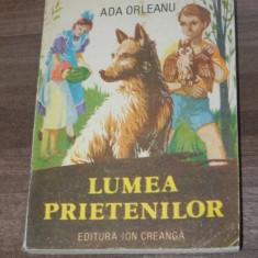 Carte de povesti - ADA ORLEANU - LUMEA PRIETENILOR