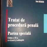 Ioan Neagu TRATAT DE PROCEDURA PENALA 2 volume - Carte Drept penal
