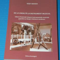 IOSIF HERTEA - DE LA UNEALTA LA INSTRUMENT MUZICAL (06005 - Carte Hobby Folclor