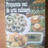W PREPARATE RECI DE ARTA CULINARA - Ion Radu, Maria Onu