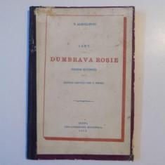 DUMBRAVA ROSIE, POEM ISTORIC de V.ALECSANDRI, IASI, 1872 - Carte Editie princeps