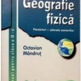 Geografie fizica. Manual pentru clasa IX-a - Manual Clasa a IX-a