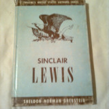SINCLAIR LEWIS ~ SHELDON NORMAN GREBSTEIN (colectia TWAYNE'S UNITED STATES AUTHORS SERIES vol. 14 ) - Biografie