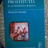 Bettina Eva Stumpp PROSTITUTIA IN ANTICHITATEA ROMANA - Istorie