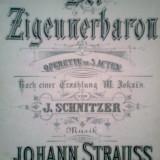 Der Zigeunerbaron (Opereta) -M. JOKAI'S -J. SCHNITZER -Musik von J. STRAUSS - Carte veche