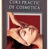 Curs practic de cosmetica