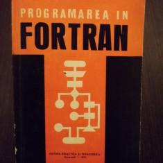 Carte Limbaje de programare - PROGRAMAREA IN FORTRAN - PETRE DIMO