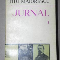 JURNAL.TITU MAIORESCU VOL I 1975 - Roman