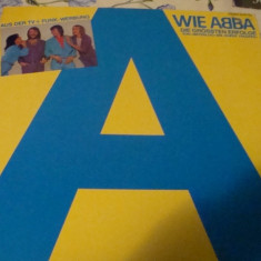 Disc vinil LP - Wie Abba - Die grossten erfolge ( Polydor ) - Muzica Pop Altele