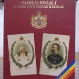 FAMILIA REGALA IN VECHI CARTI POSTALE
