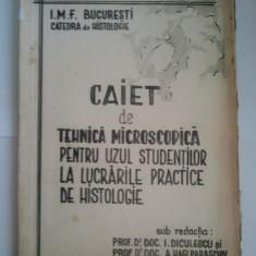 CAIET DE TEHNICA MICROSCOPICA PENTRU UZUL STUDENTILOR LA LUCRARILE PRACTICE DE HISTOLOGIE - I. DICULESCU * A. HAGI-PARASCHIV ( 1087 ) - Curs Medicina