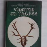 Vanatul cu trofee - Aurelian Neacsu / R3P4F
