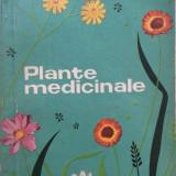 Carte tratamente naturiste - PLANTE MEDICINALE - D. Gr. Constantinescu, Ovidiu Bujor