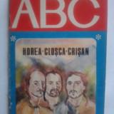 ABC - Horea, Closca si Crisan / Ion Bulei / ilustratiiDumitru Verdes / R5P1F - Carte educativa