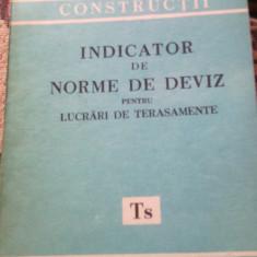 Carti Constructii - Indicator de norme de deviz pentru lucrari de terasamente Ts