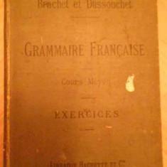 Carte veche - Nouveau Cours De Grammaire Francaise Cours Moyen Exercices Su - A. Brachet J. Dussouchet, 138784