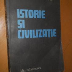 CORNELIU VADIM TUDOR - ISTORIE SI CIVILIZATIE -1983 ( CU AUTOGRAF SI DEDICATIE )