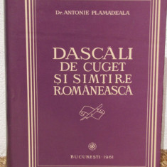Carti ortodoxe - DASCALI DE CUGET SI SIMTIRE ROMANEASCA-ANTONIE PLAMADEALA