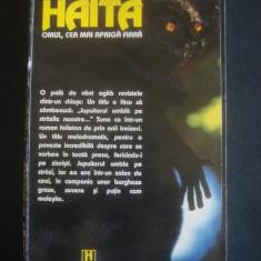 SERGE BRUSSOLO - HAITA * OMUL, CEA MAI APRIGA FIARA - Carte Horror