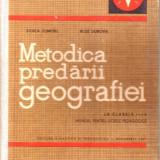 Metodica predarii geografiei - Carte Geografie