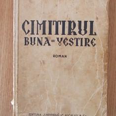 CIMITIRUL BUNA VESTIRE- TUDOR ARGHEZI - Carte Editie princeps