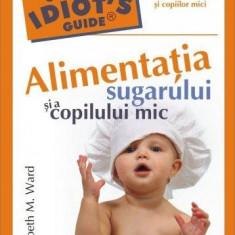 Carte Retete pentru bebelusi - Alimentatia sugarului si a copilului mic