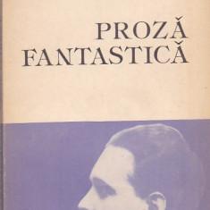 CEZAR PETRESCU - PROZA FANTASTICA - Roman