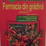 FARMACIA DIN GRADINA - VOL V - RADU STOIANOV