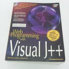 WEB PROGRAMMING WITH VISUAL J++/ 1997/ LIMBA ENGLEZĂ+C.D - Carte Limbaje de programare