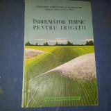 INDRUMATOR TEHNIC PENTRU IRIGATII