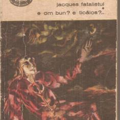 (C6385) DENIS DIDEROT - JACQUES FATALISTUL E OM BUN? E TICALOS? VOL. I - Carte Teatru