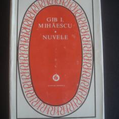 GIB. I. MIHAESCU - NUVELE - Nuvela