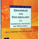 Certificare - Grammar and Vocabulary for CAE (Advanced) & CPE (Proficiency) With Key New Edition